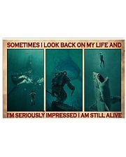 Scuba Diving I Am Still Alive  17x11 Poster front