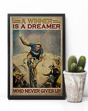 Cycling A Winner Is A Dreamer Who Never Gives Up 11x17 Poster lifestyle-poster-8