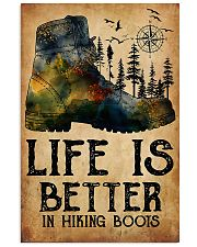 Hiking Life Is Better In Hiking Boots 11x17 Poster front