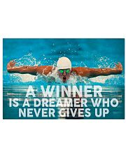 Swimming A Winner Is A Dreamer Who Never Gives Up 17x11 Poster front