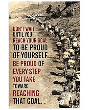 Cycling Don't Wait Until You Reach Your Goal 11x17 Poster front