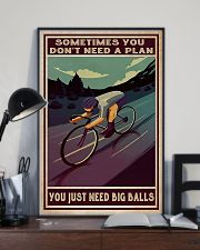 Cycling Sometimes You Don't Need A Plan 11x17 Poster lifestyle-poster-2