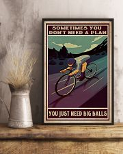 Cycling Sometimes You Don't Need A Plan 11x17 Poster lifestyle-poster-3