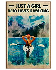 Kayaking Just A Girl Who Loves Kayaking 11x17 Poster front