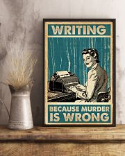 Writer Writing Because Murder Is Wrong  11x17 Poster lifestyle-poster-3