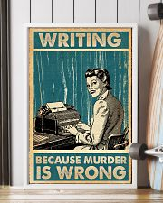 Writer Writing Because Murder Is Wrong  11x17 Poster lifestyle-poster-4