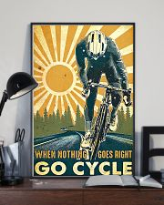 Cycling When Nothing Goes Right Go Cycle 11x17 Poster lifestyle-poster-2