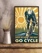 Cycling When Nothing Goes Right Go Cycle 11x17 Poster lifestyle-poster-3