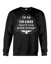 I'm an Irish Crewneck Sweatshirt thumbnail