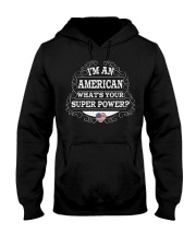 I'm an American Hooded Sweatshirt thumbnail