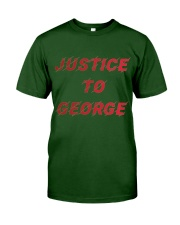 Justice for George Tshirt Classic T-Shirt front