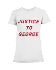 Justice for George Tshirt Premium Fit Ladies Tee thumbnail