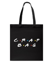 CRAP BAG - LIMITED EDITION Tote Bag front