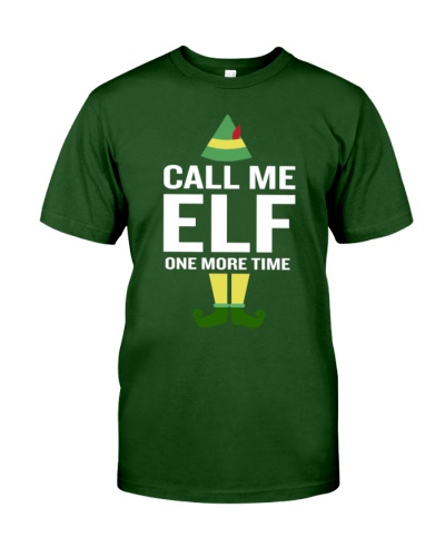 3Call Me Elf One More TIme Funny Movie Saying Chr