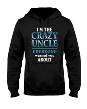 CRAZY UNCLE T SHIRT Hooded Sweatshirt thumbnail