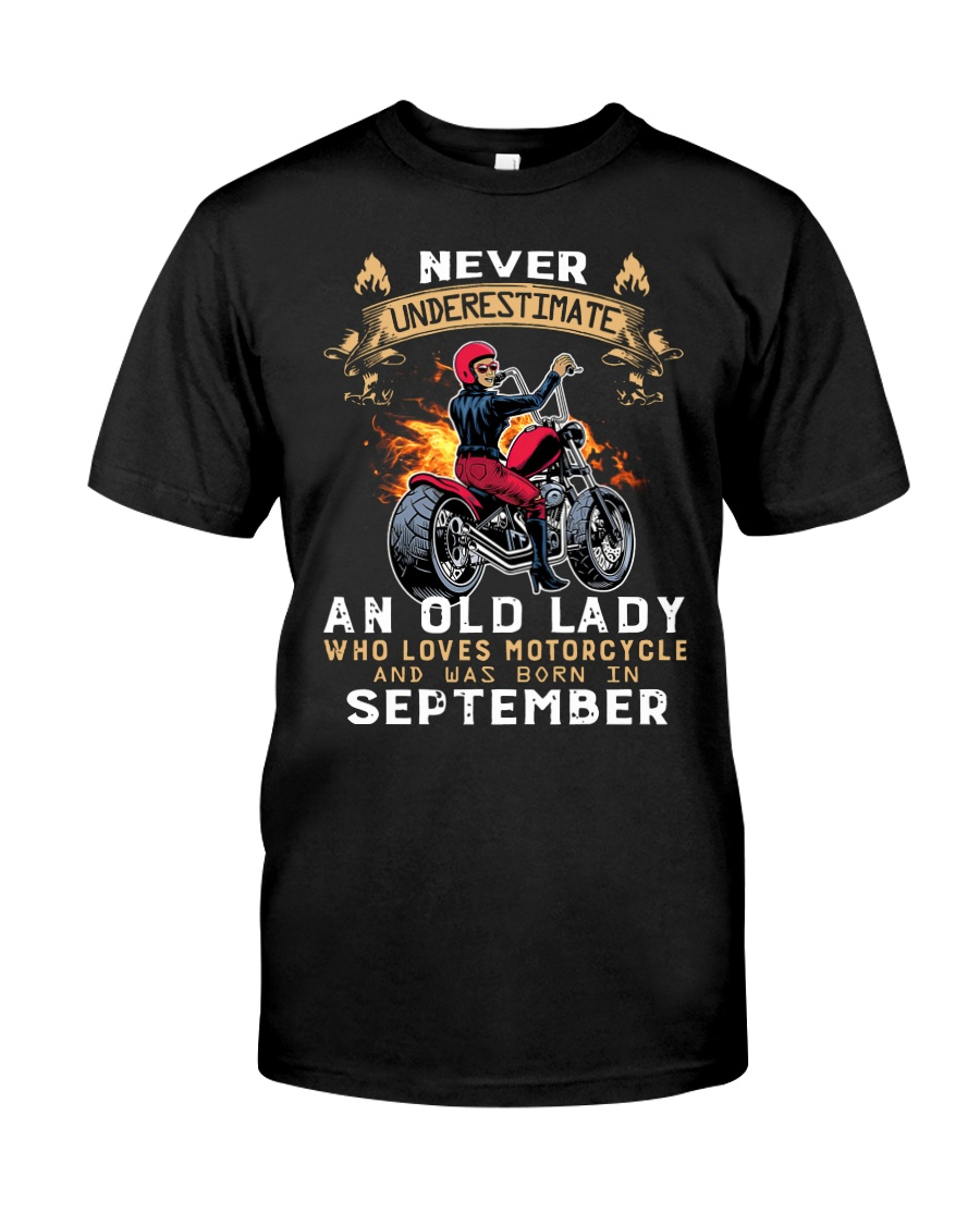 Old Lady loves motorcycle Was born in September Classic T-Shirt