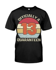 Officially a 13 quaranteen vintage T-shirt Classic T-Shirt front