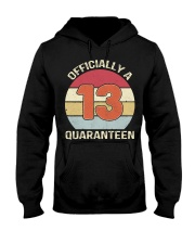 Officially a 13 quaranteen vintage T-shirt Hooded Sweatshirt thumbnail