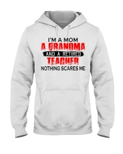 I'm a Mom a Grandma and a retired teacher Hooded Sweatshirt thumbnail