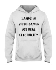 Lamps in video games use real electricity shirt Hooded Sweatshirt thumbnail