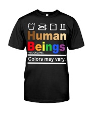 Human Beings Colors may vary shirt Classic T-Shirt front