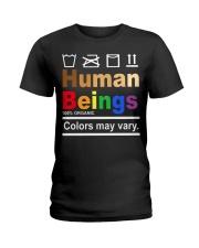 Human Beings Colors may vary shirt Ladies T-Shirt thumbnail