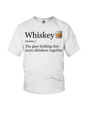 Whiskey The Glue Holding This 2020 Shitshow  Youth T-Shirt thumbnail