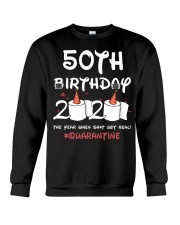 50th birthday 2020 the year when shit got real  Crewneck Sweatshirt thumbnail
