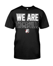 We Are Thomasville Classic T-Shirt thumbnail