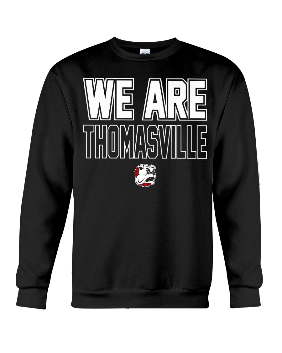 We Are Thomasville Crewneck Sweatshirt
