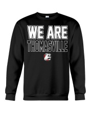 We Are Thomasville Crewneck Sweatshirt front