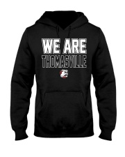 We Are Thomasville Hooded Sweatshirt tile