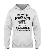 I'm on the front line Essential Grocery worke Hooded Sweatshirt thumbnail
