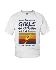 Some girls go kayaking and drink too much it's  Youth T-Shirt thumbnail