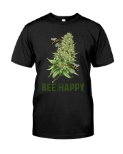 Bee Happy cannabis shirt Classic T-Shirt front