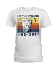 Cocktail Let the evening be-gin shirt Ladies T-Shirt thumbnail