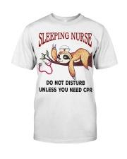 Sloth sleeping nurse do not disturb unless  Classic T-Shirt front