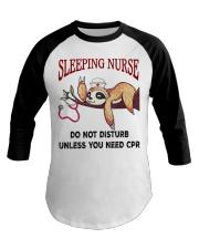 Sloth sleeping nurse do not disturb unless  Baseball Tee thumbnail