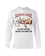 Sloth sleeping nurse do not disturb unless  Long Sleeve Tee thumbnail