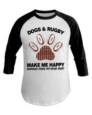 Dogs and Rugby make me happy shirt Baseball Tee thumbnail