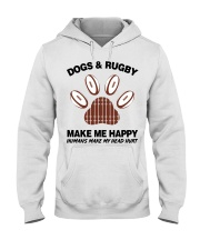 Dogs and Rugby make me happy shirt Hooded Sweatshirt thumbnail