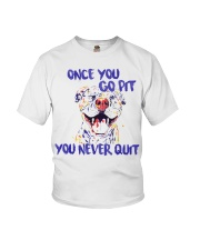 Pitbull You Go Pit  You Never Quit shirt Youth T-Shirt thumbnail