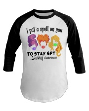 I Put A Spell On You To Stay 6ft Away Hocus  Baseball Tee thumbnail