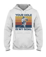 Hockey your hole is my goal vintage t-shirt Hooded Sweatshirt thumbnail