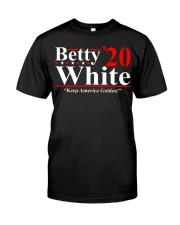 Betty White 2020 Keep America Golden shirt Classic T-Shirt front