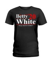 Betty White 2020 Keep America Golden shirt Ladies T-Shirt thumbnail