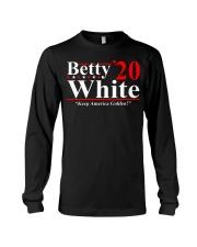 Betty White 2020 Keep America Golden shirt Long Sleeve Tee thumbnail