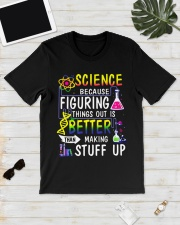 Science because figuring things out is a better  Classic T-Shirt lifestyle-mens-crewneck-front-17