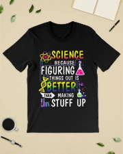 Science because figuring things out is a better  Classic T-Shirt lifestyle-mens-crewneck-front-19