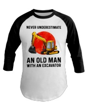 Never Underestimate an old man with an Excavator  Baseball Tee thumbnail